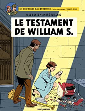 Blake & Mortimer Vol. 24: Le Testament de William S.