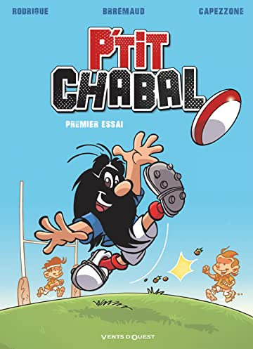 P'tit Chabal Vol. 1: Premier essai