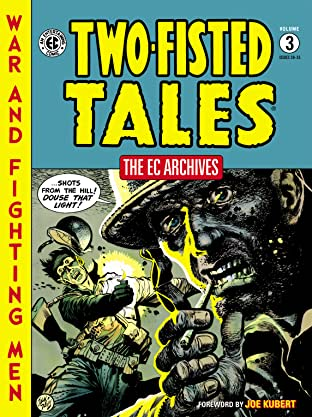 The EC Archives: Two-Fisted Tales Vol. 3