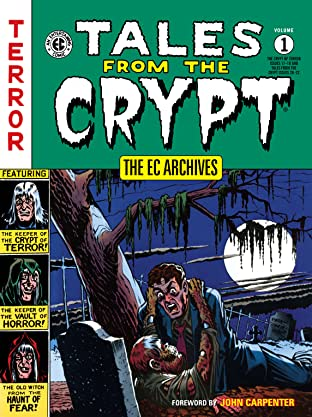 The EC Archives: Tales from the Crypt Tome 1