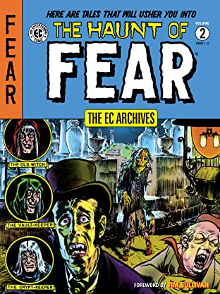 The EC Archives: The Haunt of Fear Tome 2