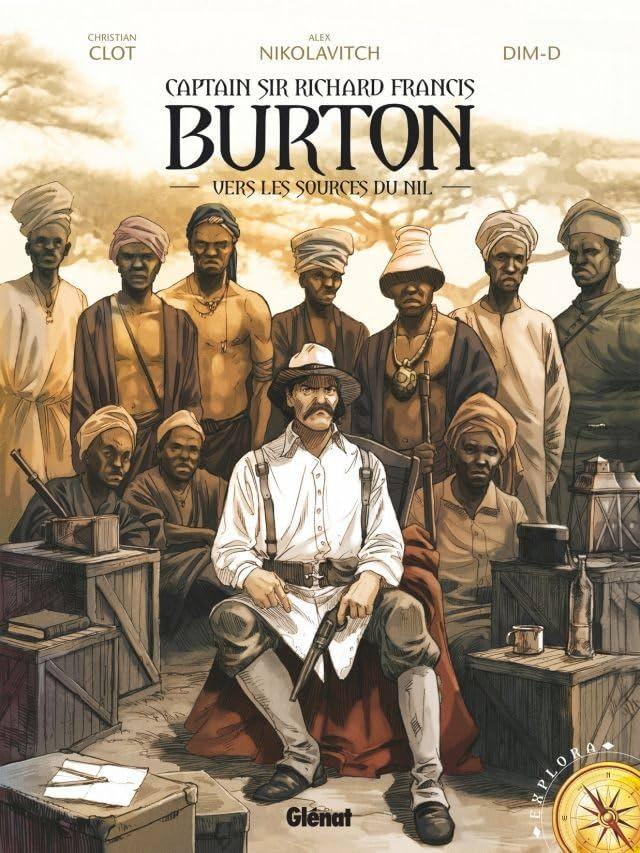Burton Vol. 1: Vers les sources du Nil