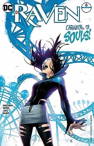 Raven (2016-) #6