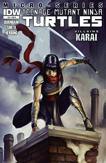 Teenage Mutant Ninja Turtles: Villains Micro-Series #5: Karai