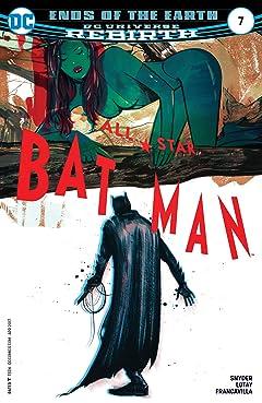All-Star Batman (2016-2017) #7