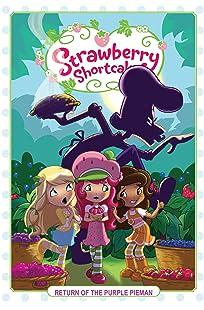 Strawberry Shortcake Vol. 1: Return of the Purple Pieman