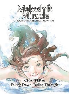 Makeshift Miracle #6