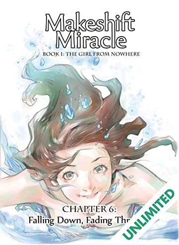 Makeshift Miracle #6