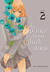 The Prince in His Dark Days Vol. 2