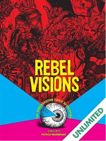 Rebel Visions: The Underground Comix Revolution