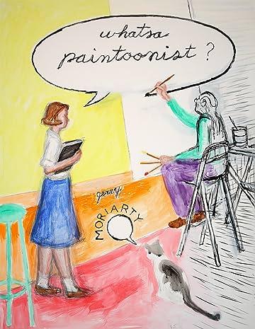 Whatsa Paintoonist?