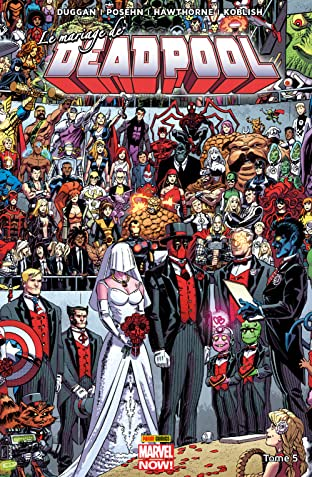 Deadpool Vol. 5: Le mariage de Deadpool
