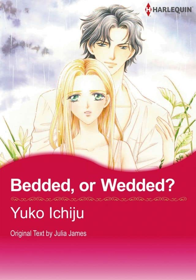 Bedded, or Wedded?: Preview