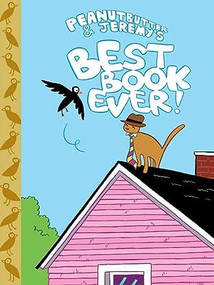 Peanut Butter & Jeremy's Best Book Ever
