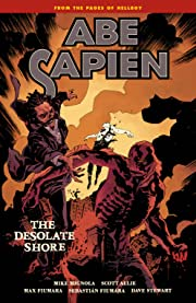 Abe Sapien Vol. 8: The Desolate Shore
