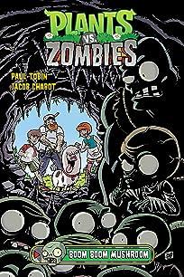 Plants vs. Zombies Vol. 6: Boom Boom Mushroom