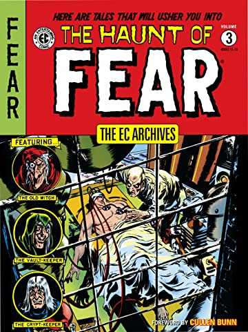 The EC Archives: The Haunt of Fear Vol. 3