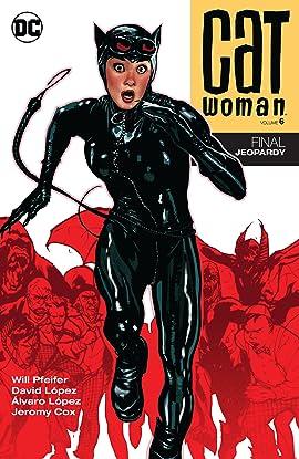 Catwoman (2002-2008) Vol. 6: Final Jeopardy