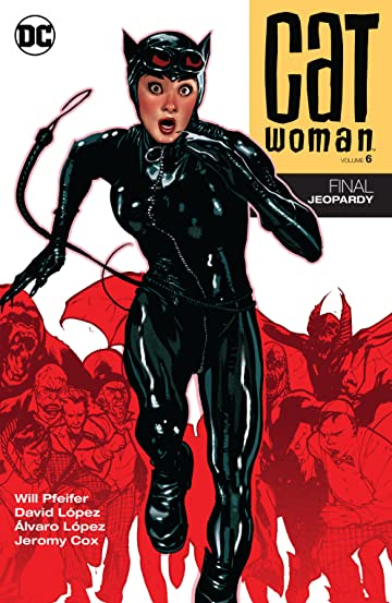 Catwoman (2002-2008) Tome 6: Final Jeopardy