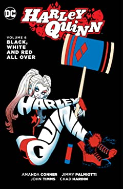 Harley Quinn (2013-2016) Tome 6: Black, White and Red All Over