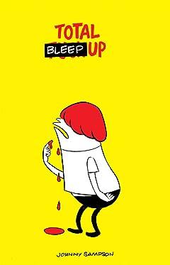 Total Bleep Up #1