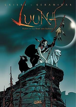 Luuna Tome 1: La nuit des totems