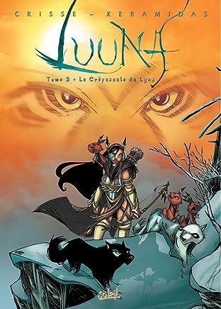 Luuna Tome 2: Le crépuscule du lynx