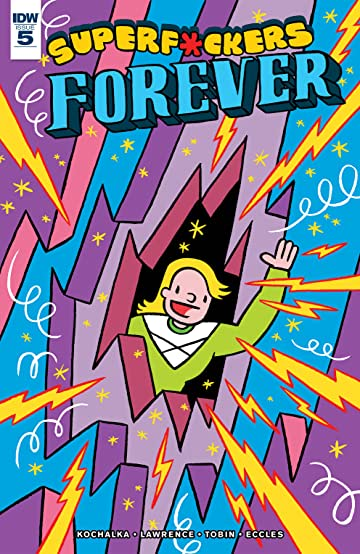 Superf*ckers Forever #5 (of 5)