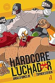 Hardcore Luchador #1