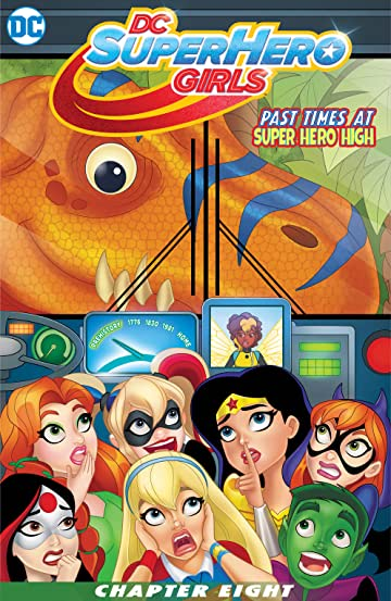 DC Super Hero Girls: Past Times at Super Hero High (2016-2017) #8