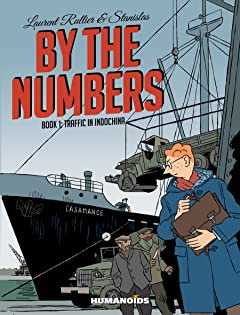 By The Numbers Tome 1: Traffic in Indochina
