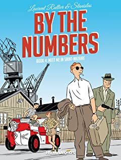 By the Numbers Tome 4: Me in Saint-Nazaire