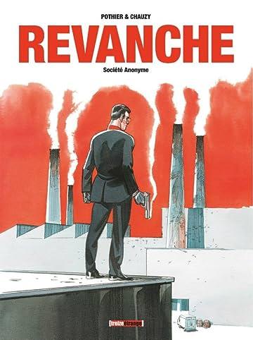 Revanche Vol. 1: Société Anonyme