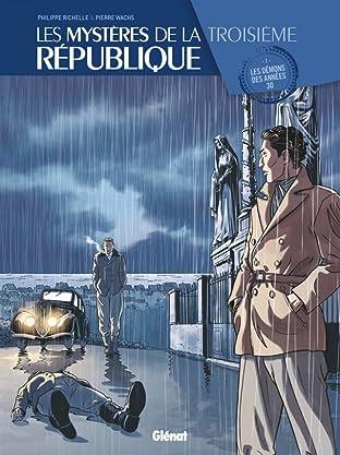 Les Mystères de la Troisième République Vol. 1: Les démons des années 30
