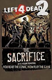 Left 4 Dead: The Sacrifice