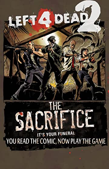 Left 4 Dead: The Sacrifice