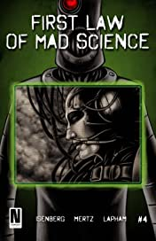 First Law of Mad Science #4