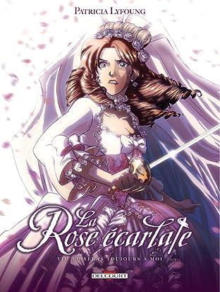La Rose écarlate Tome 7: Tu seras toujours avec moi