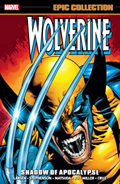 Wolverine Epic Collection: Shadow Of Apocalypse