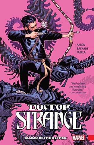 Doctor Strange Tome 3: Blood In The Aether