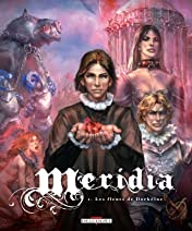 Meridia Vol. 1: Les Fleurs de Dorkéïne