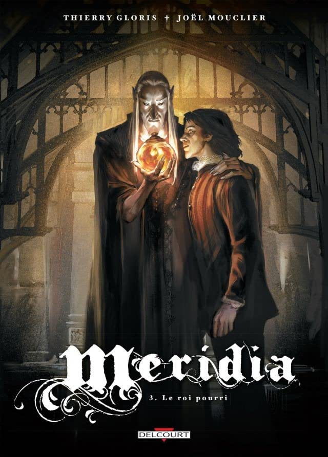 Meridia Vol. 3: Le Roi pourri
