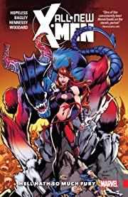 All-New X-Men: Inevitable Tome 3: Hell Hath So Much Fury