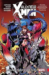 All-New X-Men: Inevitable Vol. 3: Hell Hath So Much Fury