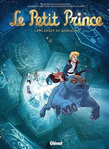 Le Petit Prince Vol. 15: La Planète du Gargand