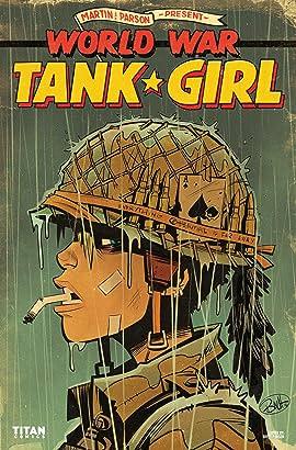 Tank Girl: World War Tank Girl #1