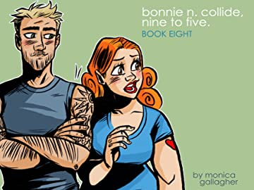 Bonnie N. Collide, Nine to Five #8