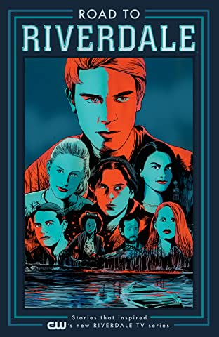 Road to Riverdale Tome 1
