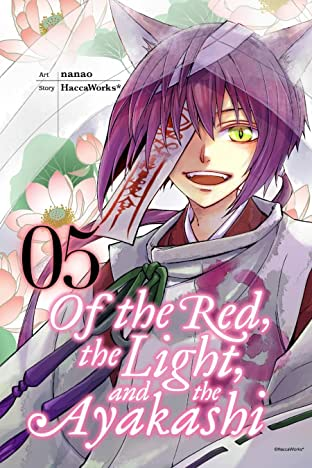 Of the Red, the light, and the Ayakashi Vol. 5