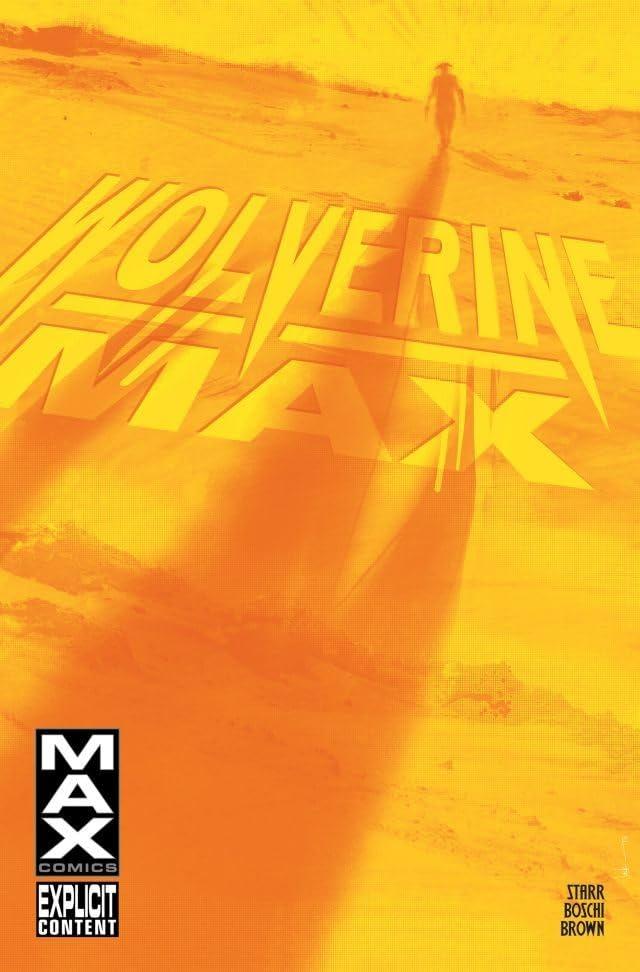 Wolverine Max #10